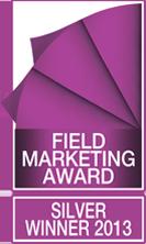 Field Marketing Award – Silver Winner 2013